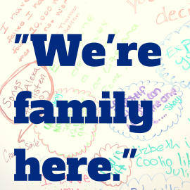 "Graphic that says, ""We're family here."""